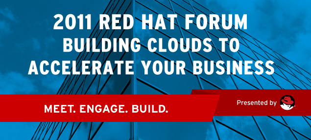 Join us at the Red Hat Forum 2011